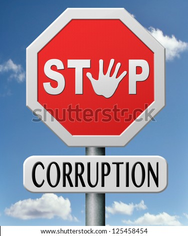 stop corruption and bribery political or police can be corrupt
