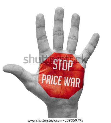 Stop Price War Sign Painted - Open Hand Raised, Isolated on White Background