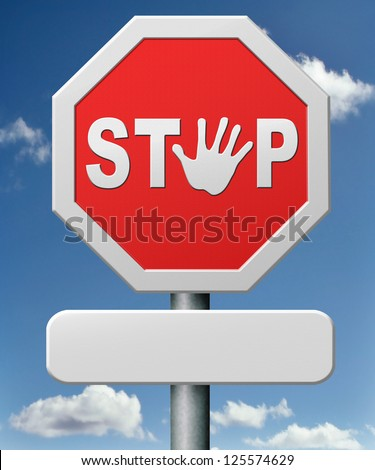 stop road sign stopping hand signal red warning roadsign saying halt quit or quitting