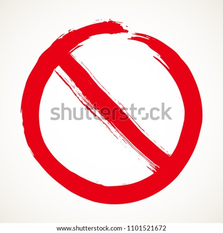 Stop sign hand drawn design element. Prohibition no symbol, warning. Illustration in red isolated over white background. #1101521672
