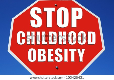 """Stop sign reading """"Stop Childhood Obesity"""" - stock photo"""