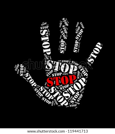 Stop text collage Composed in the shape of hand