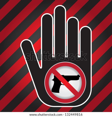 Stop Violence Or No Gun Prohibited Sign Present By Hand With No Gun Sign in Caution Zone Dark and Red Background