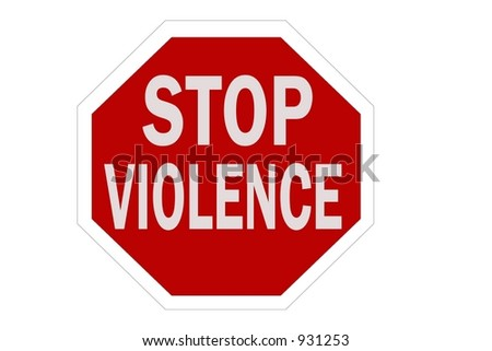 Stop Violence Sign isolated on a white background