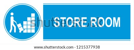 STORE ROOM SIGN SYMBOL