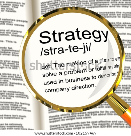 Strategy Definition Magnifier Shows Planning Organization And Leadership