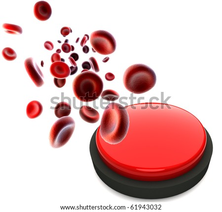 streaming blood cells and  red button with no text written on it