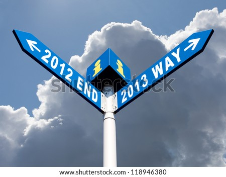 Street post with 2012 end and 2013 way signs