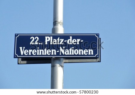 """Street sign at the """"Vienna International Center"""" in the 22nd district of Vienna"""