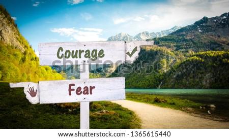 Street Sign Courage versus Fear #1365615440