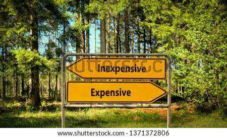 Street Sign Inexpensive versus Expensive