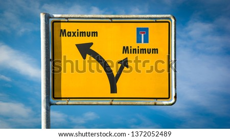Street Sign Maximum versus Minimum