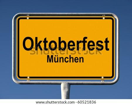 Street sign Oktoberfest in Munich (Germany), biggest folk festival of the world