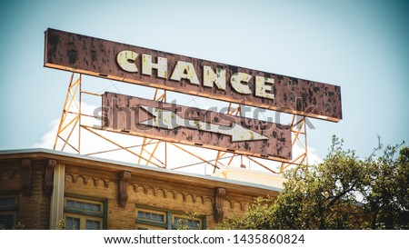 Street Sign the Direction Way to Chance #1435860824