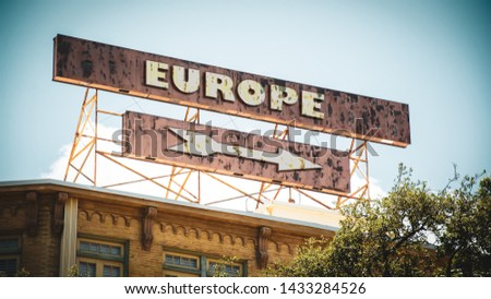 Street Sign the Direction Way to Europe #1433284526