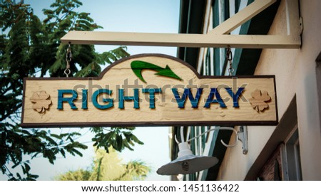 Street Sign the Direction Way to Right Way