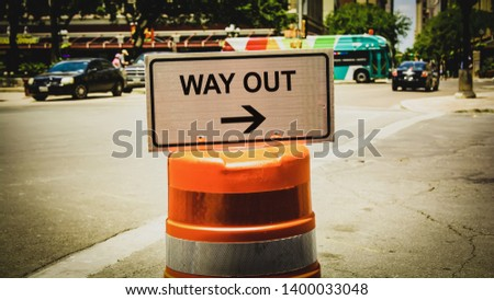 Street Sign the Direction Way to WAY OUT #1400033048