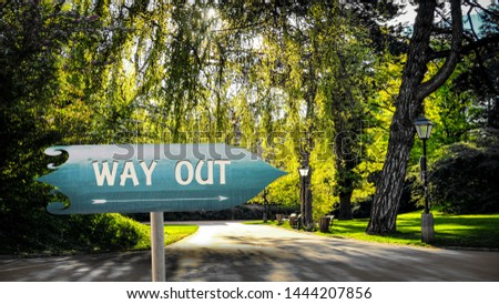 Street Sign the Direction Way to WAY OUT #1444207856