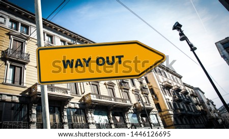 Street Sign the Direction Way to WAY OUT #1446126695
