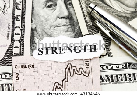 Strength of Business Profit concept - with dollar and word strength.