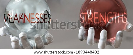 strengths and weaknesses in a balanced life - pictured as words strengths,weaknesses in hands to show that weaknesses and strengths should stay in balance, 3d illustration Сток-фото ©