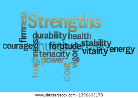 Strengths word cloud collage. Business and motivation concept background