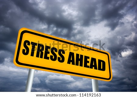 Stress ahead road sign