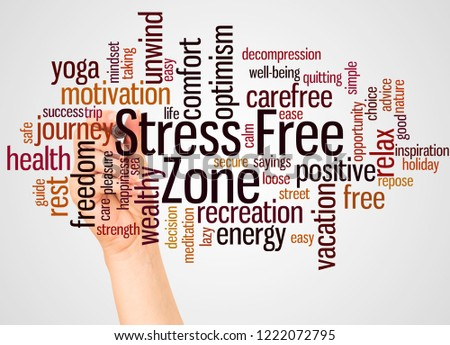 Stress Free Zone word cloud and hand with marker concept on white background. #1222072795