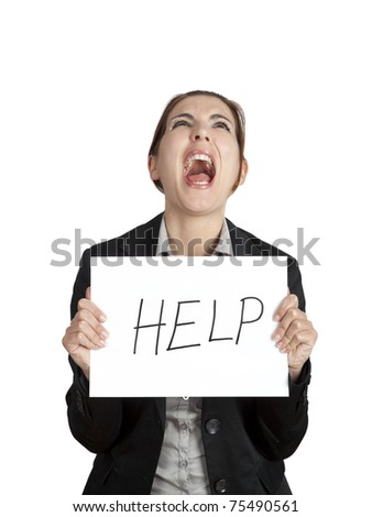 "Stressed business woman imploring for help, holding a cardboard with the message ""Help"""