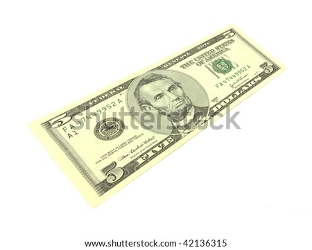 Stretched five dollar bill at an angle