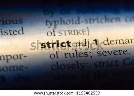 strict word in a dictionary. strict concept. #1155402559