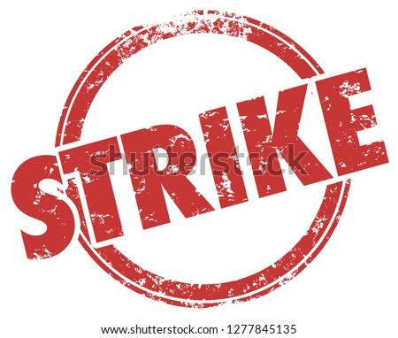 Strike Hit Stop Work Stamp Word Illustration