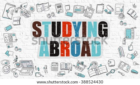 Studying Abroad Concept. Studying Abroad Drawn on White Wall. Studying Abroad in Multicolor. Doodle Design. Modern Style Illustration. Line Style Illustration. White Brick Wall.