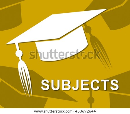 Subjects Mortarboard Indicating Development Topic And Education