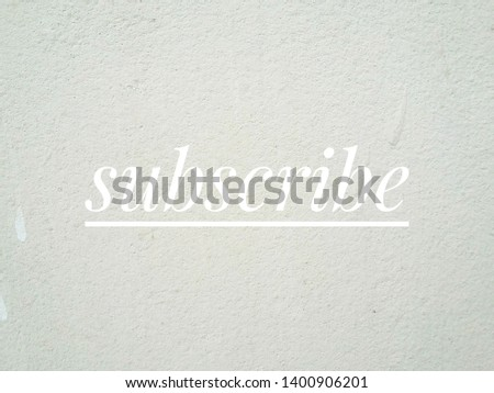 Subscribe notification and subscribed button mouse arrow cursor click to allow channel subscribers And background texture concrete cement   #1400906201