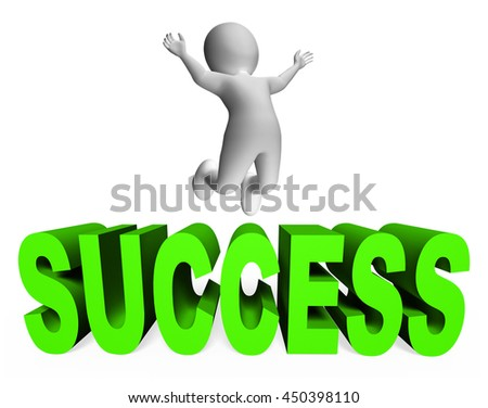 Success Character Meaning Triumphant Successful And  3d Rendering