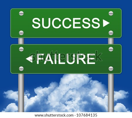 Success or Failure Traffic Sign Pointing in Opposite Directions With Blue Sky Background