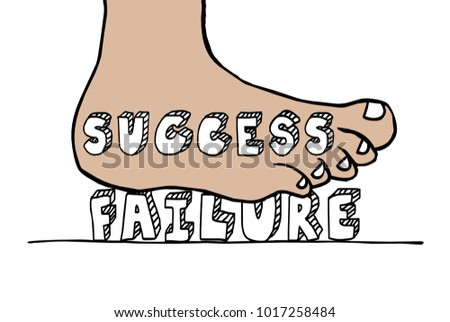 Success Vs Failure Foot Stomping Word 3d Illustration