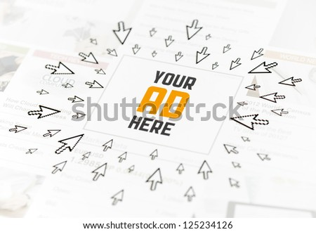 "Success web advertisement with text ""YOUR AD HERE"" and lot of clicking pointers around. Conceptual image."