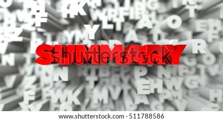 SUMMARY -  Red text on typography background - 3D rendered royalty free stock image. This image can be used for an online website banner ad or a print postcard.