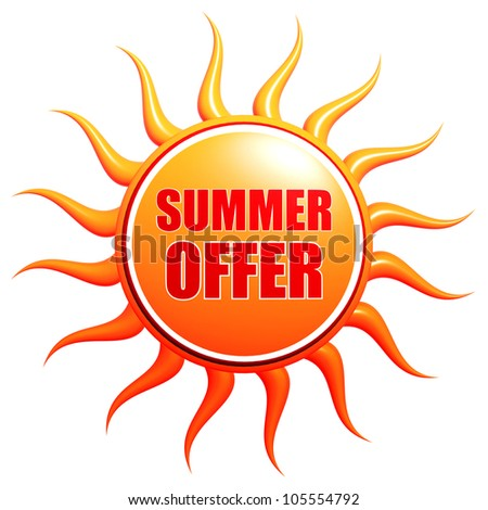 summer offer - 3d orange sun with text in the center