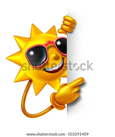 Sun summer fun as a three dimensional cartoon character holding a blank white sign as a symbol of leisure sunny vacation time and advertisement or communication of holiday relaxation.