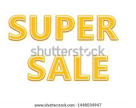 Super Sale. Promotional banner with white background. Illustration in English with text for retail campaigns. 3D.