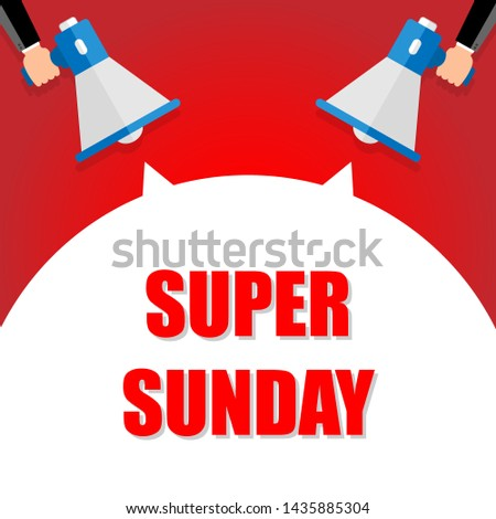 Super sunday announcement, hand holding megaphone and specch bubble announcing big sale,   illustration