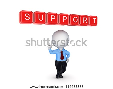 Support concept.Isolated on white background.