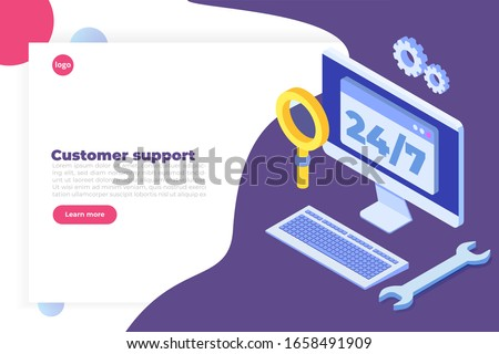 Support or call center 24 7 concept. Web page or banner design templates. 24 hours open customer service. illustration Isometric.
