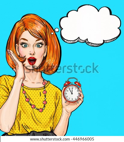 Surprised Pop Art girl with clock  with thought bubble. Party invitation. Birthday card. Hollywood, movie star. Comic woman. Sexy girl. Housewife, shopping, new year, deadline, sale, wow, too late, no