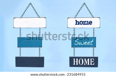 Sweet home sign on board hang on interior wall and blank boards for you to write your own text