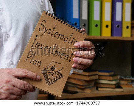 Systematic investment plan SIP is shown on the conceptual business photo Stock photo ©