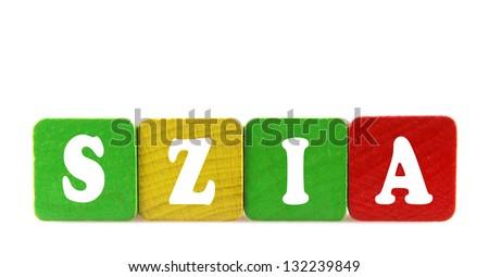 szia - isolated text in wooden building blocks Stock fotó ©